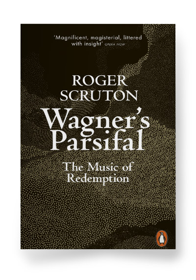 Wagner's Parsifal: The Music of Redemption
